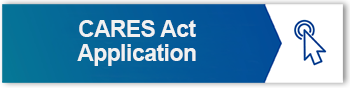 CARES ACT APPLICATION CLICK HERE
