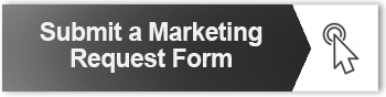 SUBMIT A MARKETING REQUEST FORM