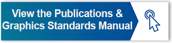 VIEW THE PUBLICATIONS AND GRAPHICS STANDARDS MANUAL