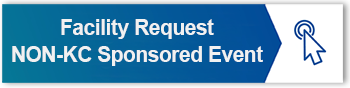 Facility Request Form - NON-KC-SPONSORED EVENT