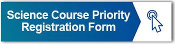 Science Course Priority Registration Form