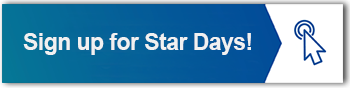 SIGN UP FOR STAR DAYS!