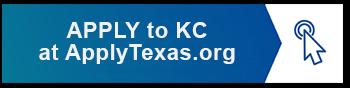 APPLY TO KC AT APPLYTEXAS.ORG