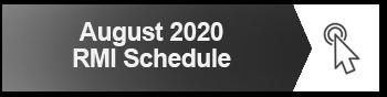 AUGUST 2020 RMI SCHEDULE