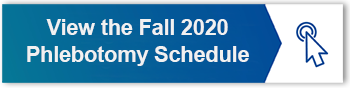 FALL 2020 PHLEBOTOMY SCHEDULE