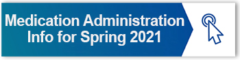 MED ADMINISTRATION SPRING 2021