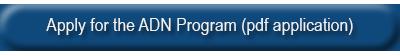 Apply for the ADN Program (pdf application)