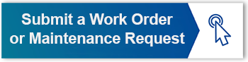 SUBMIT A WORK ORDER OR MAINTENANCE REQUEST FOR HOUSING