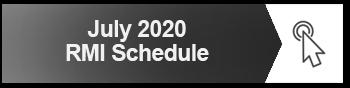 JULY 2020 RMI SCHEDULE