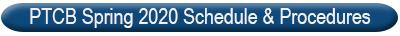 PTCB Spring 2020 Schedule & Procedures