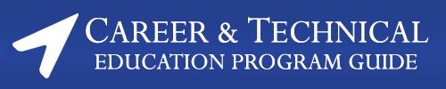 Career & Technical Education Program Guide