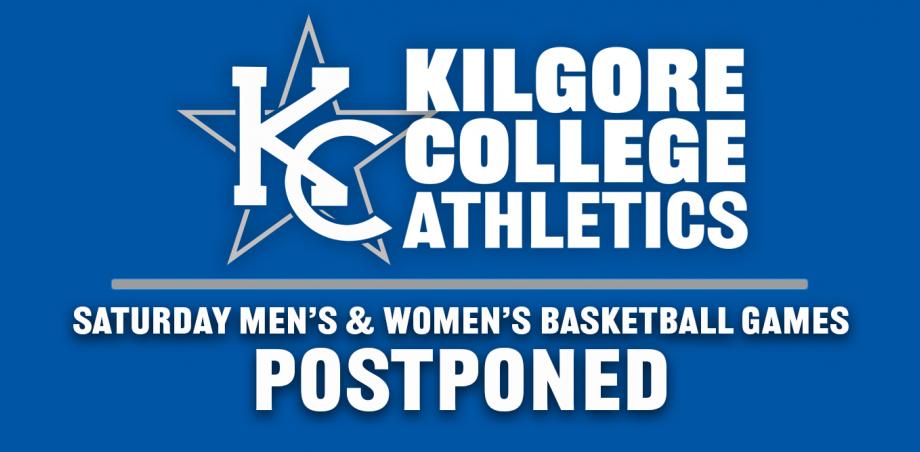 Saturday men's, women's basketball games versus TJC postponed